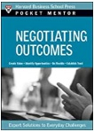 Negotiating Outcomes Expert Solutions To Everyday Challenges Harvard Business School Press detail