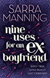 Nine Uses For An Ex-Boyfriend Manning Sarra detail