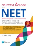 Objective Biology For Neet And Other Medical Entrance Examinations Dr Rajiv Vijay detail