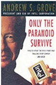 Only The Paranoid Survive Lessons From The Ceo Of Intel Corporation Andrew S Grove detail