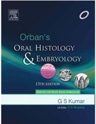 Orbans Oral Histology And Embryology 13Th Edition Gs Kumar detail