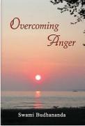Overcoming Anger - Swami Budhananda