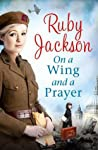 On A Wing And A Prayer Churchills Angels - Jackson Ruby