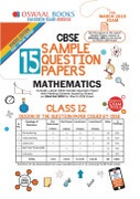 Oswaal Cbse Sample Question Papers Class 12 Mathematics For March 2019 Exam - Oswaal Editorial Board