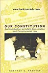 Our Constitution An Introduction To Indias Constitution And Constitutional Law Subhash C Kashyap detail