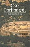 Our Parliament Subhash C Kashyap detail