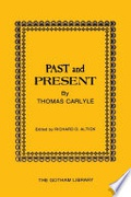 Past And Present By Thomas Carlyle Carlyle Thomasaltick Richard D  detail