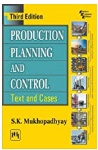 Production Planning And Control Text And Cases Mukhopadhyay Sk detail