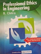 Professional Ethics In Engineering  - B Chitra