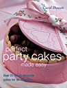 Perfect Party Cakes Made Easy None detail