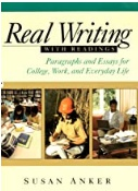 Real Writing With Readings Paragraphs And Essays For College Work And Everyday Life Susan Anker detail
