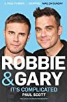 Robbie And Gary Its Complicated - Scott Paul