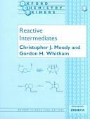 Reactive Intermediates Oxford Chemistry Primers None detail