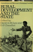 Rural Development And The State Contradictions And Dilemmas In Developing Countries Chaudhri Dplea David Ah  detail