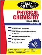 Schaums Outline Of Theory And Problems Of Physical Chemistry Schaums Outline Series Clyde R Metz detail