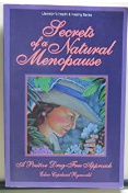 Secrets Of A Natural Menopause A Positive Drugfree Approach Edna Copeland Ryneveld detail