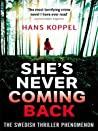 Shes Never Coming Back Koppel Hans detail