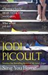 Sing You Home - Picoult Jodi