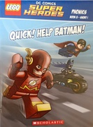 Super Heroes Quick!Help Batman! - B Lee