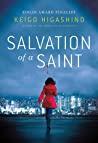 Salvation Of A Saint A Detective Galileo Novel Detective Galileo Series Higashino Keigo detail