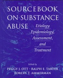 Sourcebook On Substance Abuse Etiology Epidemiology Assessment And Treatment Ott Peggy Jtarter Ralph Eammerman Robert T  detail