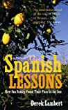Spanish Lessons How One Family Found Their Place In The Sun - Lambert Derek