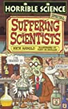 Suffering Scientists Horrible Science None detail