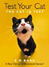 Test Your Cat The Cat Iq Test New Edition - Em  Bard