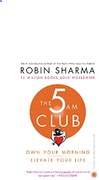 The 5 Am Club Own Your Morning Elevate Your Life Robin S Sharma detail