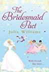 The Bridesmaid Pact Williams Julia detail