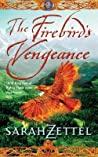 The Firebirds Vengeance Isavalta Trilogy - Zettel Sarah