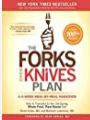 The Forks Over Knives Plan How To Transition To The Lifesaving Wholefood Plantbased Diet Alona Pulde detail
