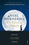 The Lives Of Other - Neel Mukherjee