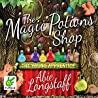 The Magic Potions Shop The Young Apprentice Longstaff Abie detail