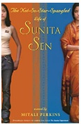 The Notsostarspangled Life Of Sunita Sen Mitali Perkins detail