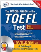 The Official Guide To The Toefl Test With 4 Fulllength Authentic Toefl Pratice Tests On Dvdrom Ets detail
