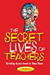 The Secret Lives Of Teachers Revealing Rhymes - Brian Moses