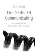 The Skills Of Communication Bill Scott detail