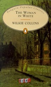 The Woman In White The Penguin English Library - Wilkie Collins