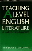 Teaching Advanced Level English Literature A Student Centred Approach None detail
