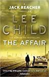 The Affair Jack Reacher #16 - Lee Child