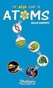 The Aha Guide To Atoms Third Edition2015 - Balaji Sampath