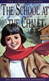 The Chalet School ├Óγé¼Γç£ The School At The Chalet None detail