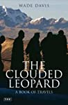 The Clouded Leopard A Book Of Travels None detail