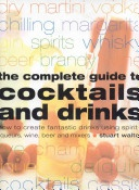 The Complete Guide To Cocktails And Drinks None detail