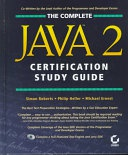 The Complete Java 2 Certification Sg+Cd Study Guide None detail