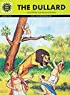 The Dullard Tales From The Panchatantra - Kamala Chandrakant