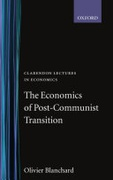 The Economics Of Post-Communist Transition Clarendon Lectures In Economics Blanchard Olivier detail