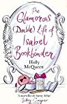 The Glamorous Double Life Of Isabel Bookbinder Mcqueen Holly detail