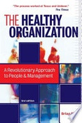 The Healthy Organization A Revolutionary Approach To People & Management None detail